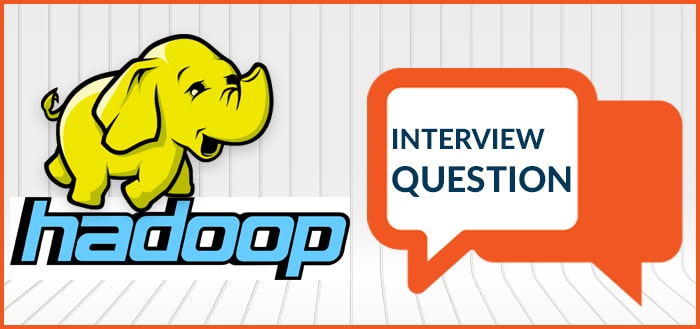 Big Data Hadoop Interview Questions And Answers For