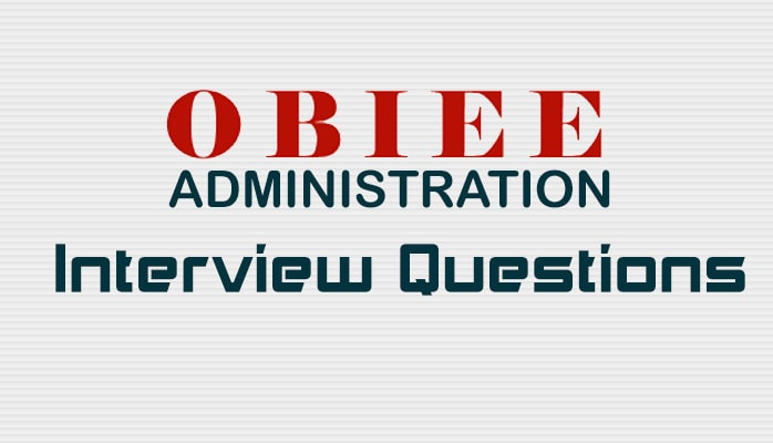 OBIEE-Administration-Interview-Questions - Intellipaat Blog