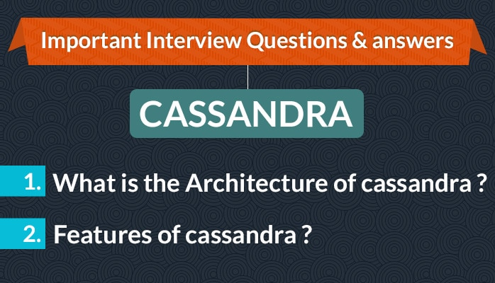 Cassandra interview questions and answers cassandra top answers to cassandra interview questions fandeluxe Images