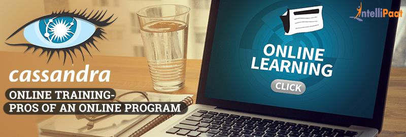 Cassandra Online Training- Pros of an online program