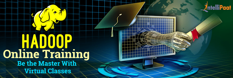 Hadoop Online Training- Be the Master With Virtual Classes