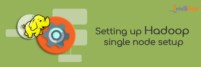 Setting up Hadoop single node setup