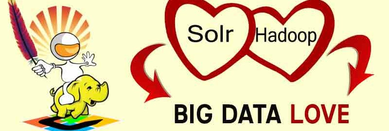 Solr + Hadoop = Big Data Love