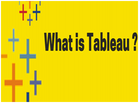 What is Tableau