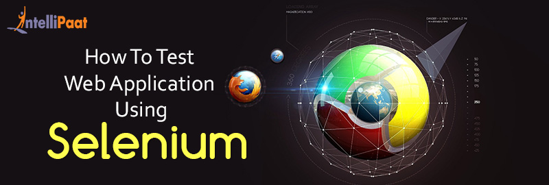 How To Test Web Application Using Selenium