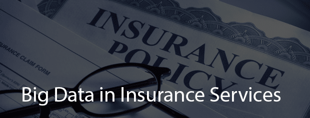 Big Data's in Insurance Services