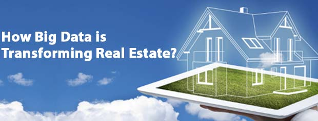 How Big Data is Transforming Real Estate?