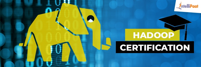 How Is Hadoop Certification Your Passport to High-paying Jobs?