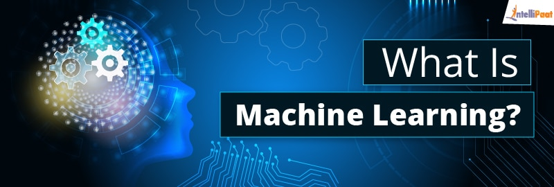 Machine Learning Definition – Applications of Machine Learning and more