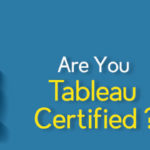 are-you-tableau-certified