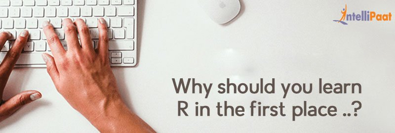 Why should you learn R programming in the first place?