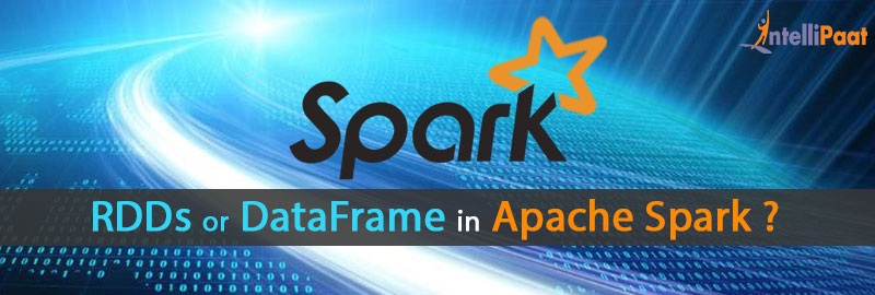Why DataFrames over RDDs in Apache Spark?