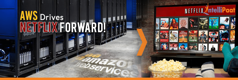 How Amazon Web Services Is Powering Netflix: A Case Study!