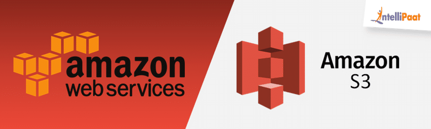 What is Amazon S3 – Creating an AWS S3 Bucket