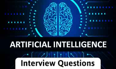 Top Artificial Intelligence Interview Questions And Answers