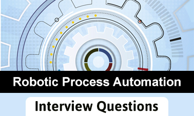 Top Robotic Process Automation Interview Questions
