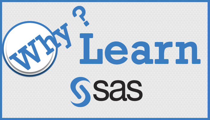 Why learn sas programming